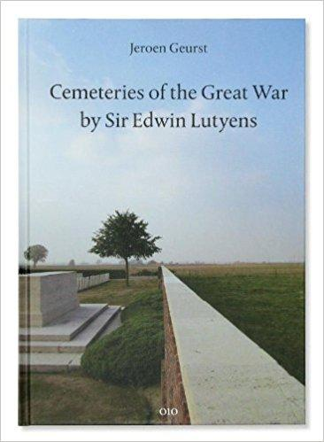 Cemeteries of the Great War by Sir E.Lutyens