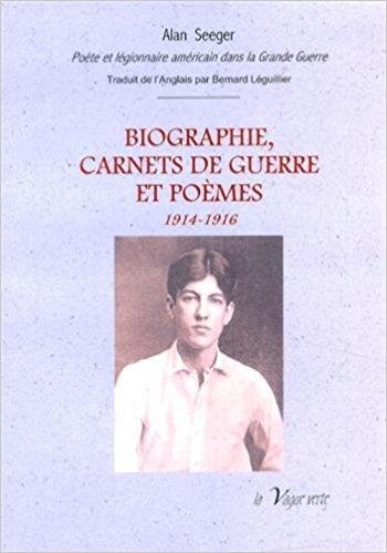 <em>Biograhie, Carnets de Guerre et Poèmes 1914-1916</em>